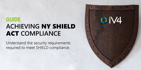 NY SHIELD Act Compliance Guide